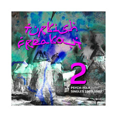 Various Artists - 'Turkish Freakout! Vol. 2: Psych-Folk Singles, 1970-1978' [(Black) Vinyl [2LP]]