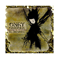 Onry Ozzborn - 'In Between' [CD]