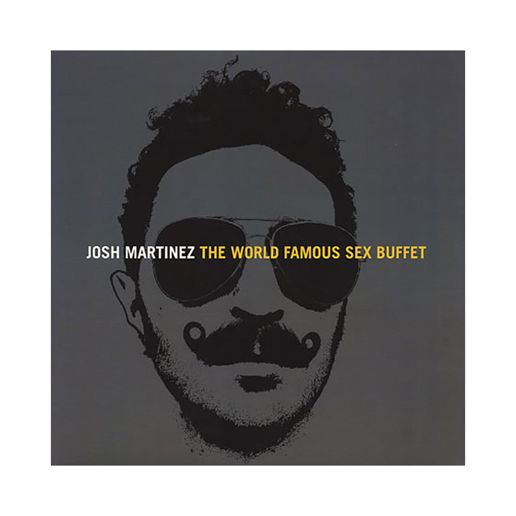 Josh Martinez - 'The World Famous Sex Buffet' [(Black) Vinyl [2LP]]