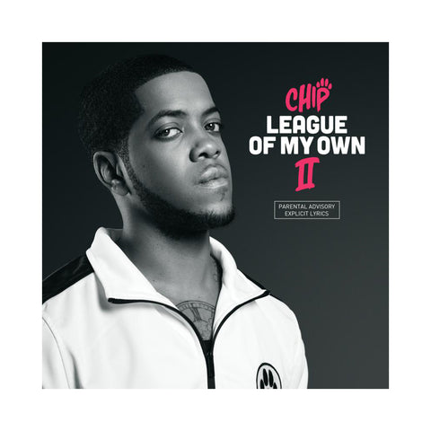 "[""Chip - 'League Of My Own II' [CD]""]"