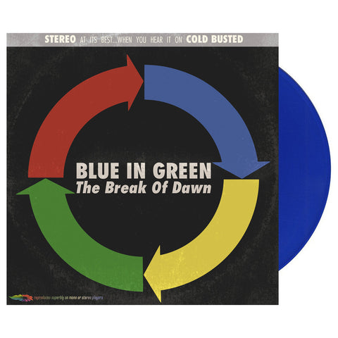 Blue In Green - 'The Break Of Dawn (Re-Issue)' [(Blue) Vinyl LP]