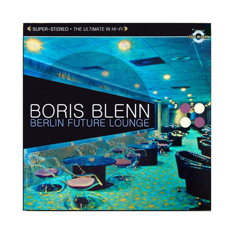 Boris Blenn - 'Berlin Future Lounge' [CD]