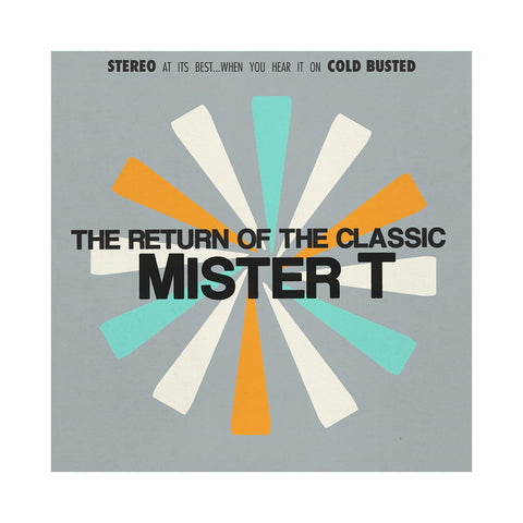 mister T. - 'The Return Of The Classic' [CD]