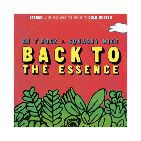 DJ T-Rock & Squashy Nice - 'Back To The Essence' [(Black) Vinyl LP]