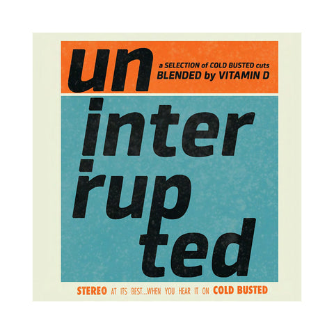 "[""Various Artists (Blended By: Vitamin D) - 'Uninterrupted' [CD]""]"