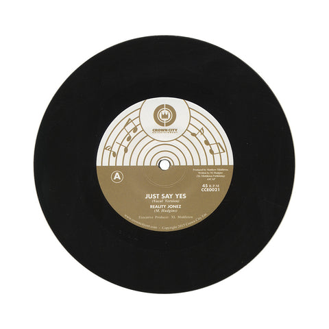 "Reality Jonez - 'Just Say Yes' [(Black) 7"" Vinyl Single]"