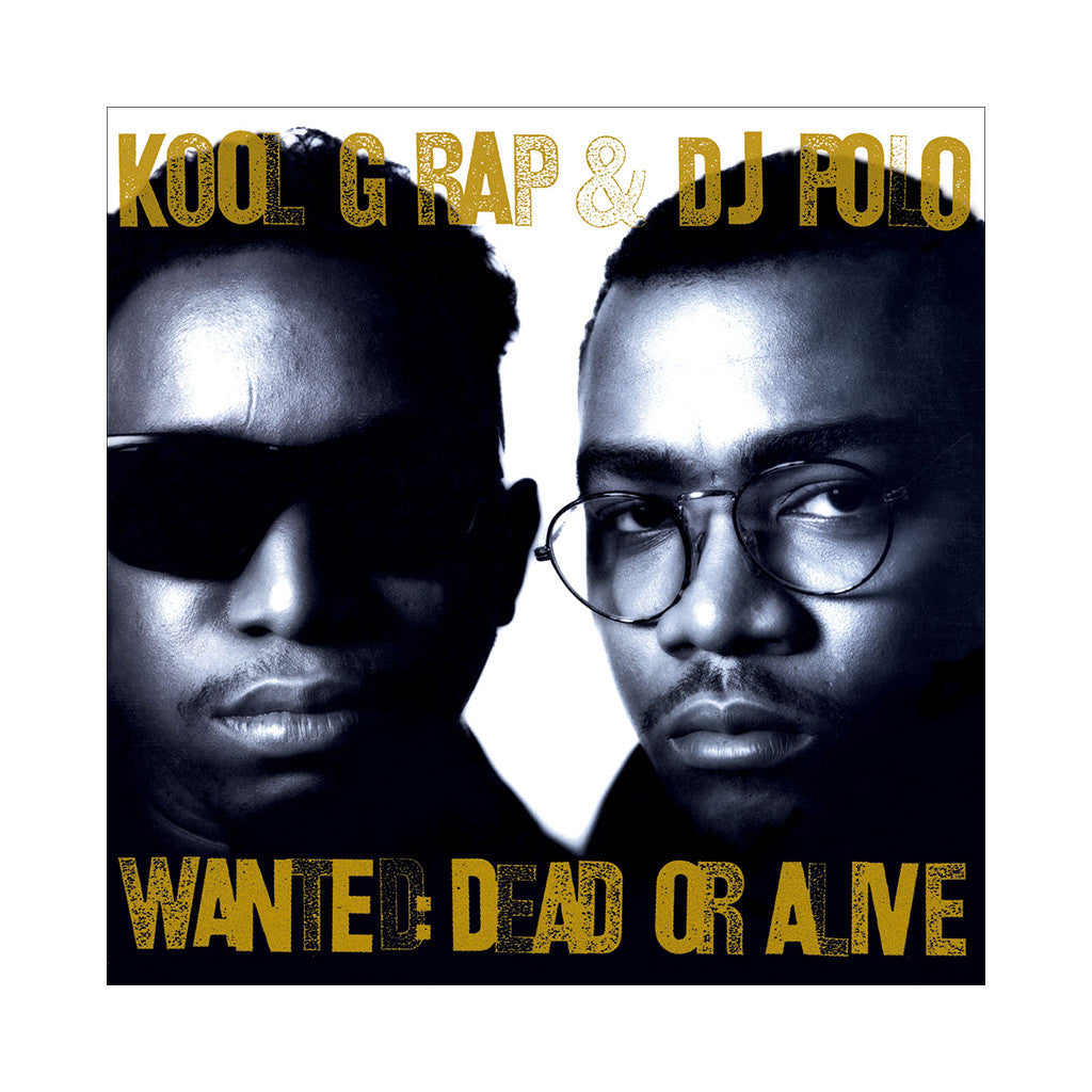 Kool G Rap & DJ Polo - 'Wanted: Dead Or Alive' [(Black) Vinyl LP]