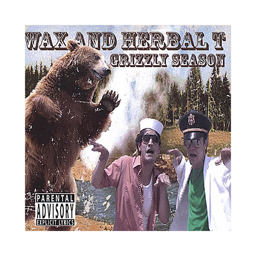 <!--020061213000108-->Wax & Herbal T - 'Grizzly Season' [CD]