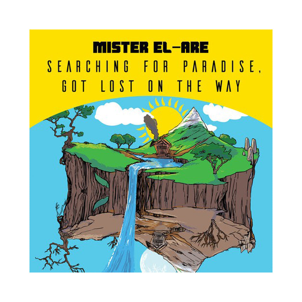 Mister El-Are - 'Searching For Paradise, Got Lost On The Way' [CD]