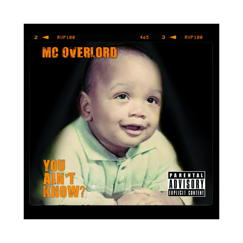 MC Overlord - 'You Ain't Know?' [CD]