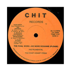 "East Coast Crew - 'The Final Word- No More Roxanne (Please)' [(Black) 12"" Vinyl Single]"