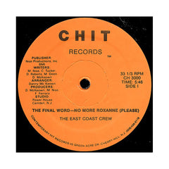 "<!--019850101013700-->East Coast Crew - 'The Final Word- No More Roxanne (Please)' [(Black) 12"""" Vinyl Single]"