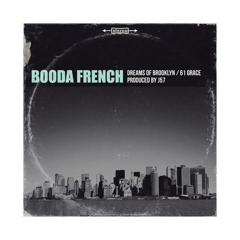 "Booda French - 'Dreams Of Brooklyn/ 61 Grace' [(Black) 7"""" Vinyl Single]"