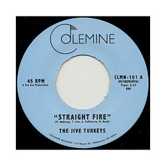 "The Jive Turkeys - 'Straight Fire/ Thumpin' [(Black) 7"" Vinyl Single]"