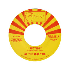 "<!--020120626045987-->On The Spot Trio - 'Suction/ Critically Acclaimed Shit' [(Black) 7"" Vinyl Single]"
