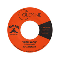 "<!--020120703046457-->Il Carbonaro - 'High Noon/ Amigo De La Muerte' [(Black) 7"" Vinyl Single]"