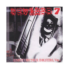 <!--020100427020943-->Kevlaar 7 - 'Unbutton Your Holsters Vol. 1' [CD]