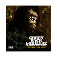 Green Back Gorillaz - 'For The Luv Of Money' [CD]