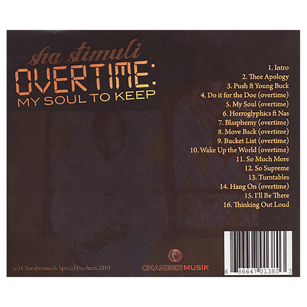 Sha Stimuli - 'Overtime: My Soul To Keep' [CD]