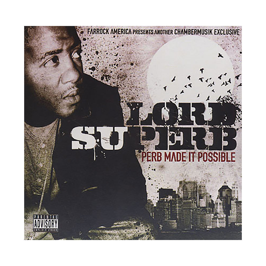 Lord Superb - 'Perb Made It Possible' [CD]