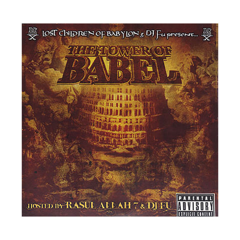 "[""Lost Children Of Babylon (Hosted By: Rasul Allah & DJ Fu) - 'The Tower Of Babel' [CD]""]"