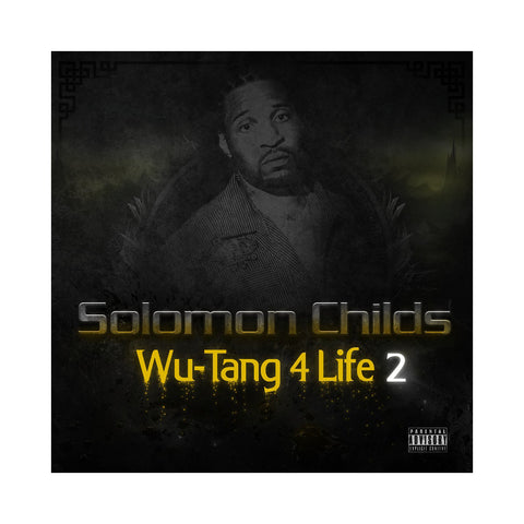 "[""Solomon Childs - 'Wu-Tang 4 Life 2' [CD]""]"