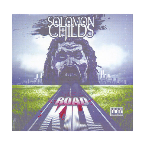 "[""Solomon Childs - 'Road Kill' [CD]""]"