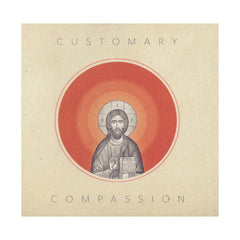 <!--120140729064746-->Customary - 'Compassion' [CD]
