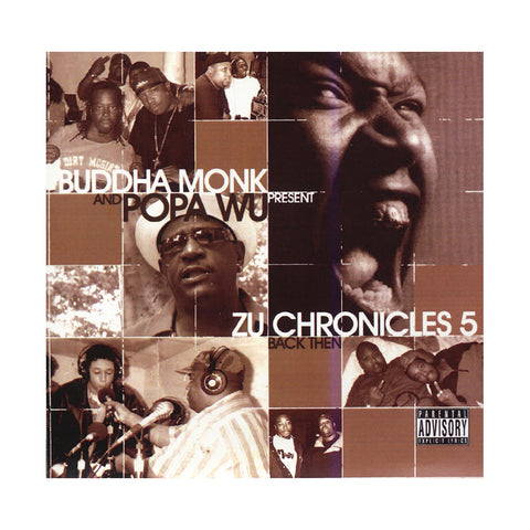 Buddha Monk & Popa Wu Present - 'Zu-Chronicles Vol. 5: Back Then' [CD]