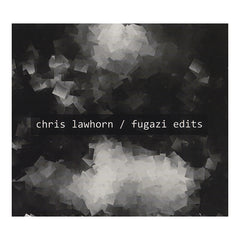 <!--020120814048383-->Chris Lawhorn - 'Fugazi Edits' [CD]