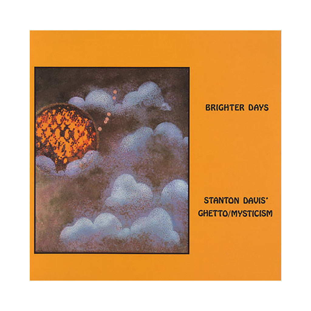 <!--020110705032180-->Stanton Davis And The Ghetto Mysticism Band - 'Brighter Days' [(Black) Vinyl LP]