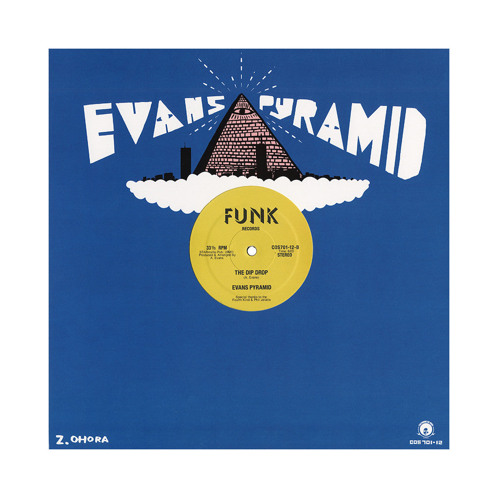"Evans Pyramid - 'Never Gonna Leave You/ The Dip Drop' [(Black) 12"" Vinyl Single]"