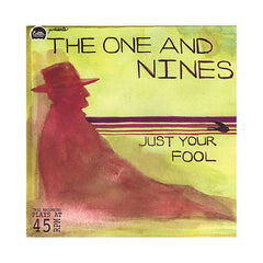 "<!--120101012023524-->The One & Nines - 'Just Your Fool' [(Black) 7"""" Vinyl Single]"