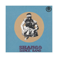 Shango Dance Band - 'Shango Dance Band' [(Black) Vinyl LP]