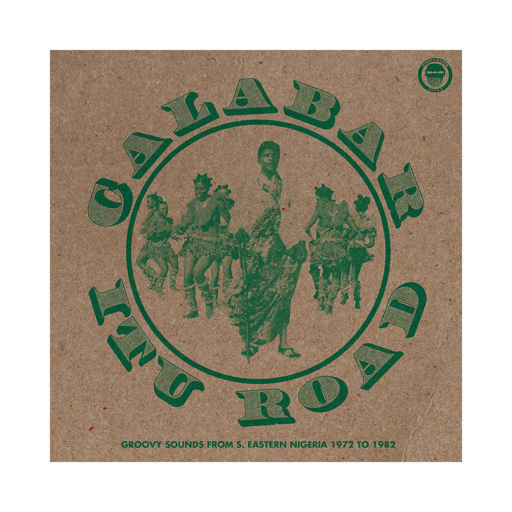 Various Artists - 'Calabar-Itu Road: Groovy Sounds From South Eastern Nigeria (1972-1982)' [(Black) Vinyl [2LP]]