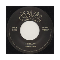"<!--2009091548-->Dam-Funk - 'It's My Life/ I Like Your Big Azz (Girl)' [(Black) 7"" Vinyl Single]"