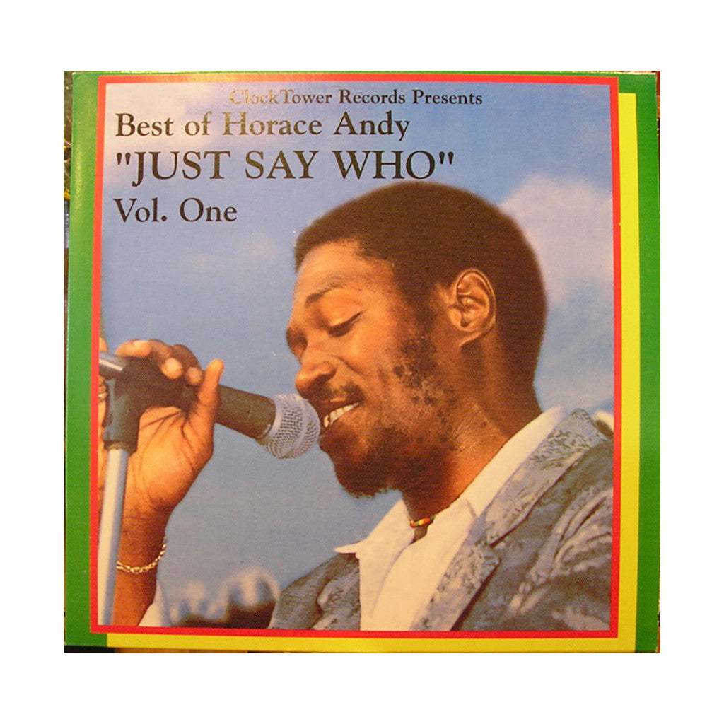 Horace Andy - 'Best Of Horace Andy Vol. 1: Just Say Who' [(Black) Vinyl LP]