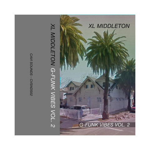 "[""XL Middleton - 'G-Funk Vibes Vol. 2' [Cassette Tape]""]"