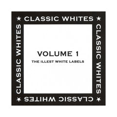 <!--020060124006486-->Various Artists - 'Classic Whites Vol. 1: The Illest White Labels' [CD]