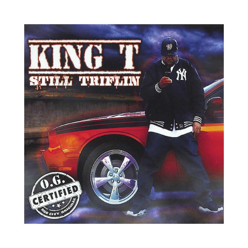 <!--020131029059730-->King T - 'Still Triflin' [CD]