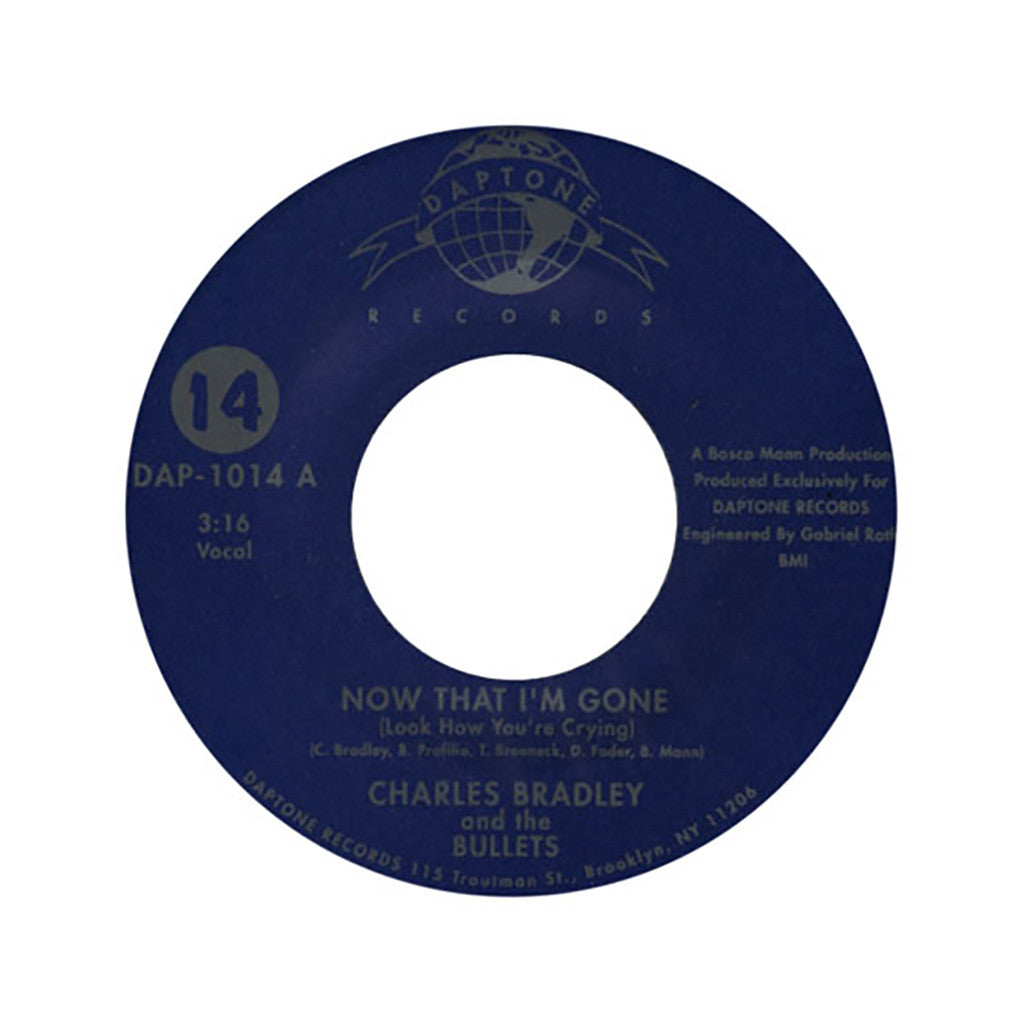 "<!--020040113012463-->Charles Bradley & The Bullets - 'Now That I'm Gone (Look How You're Crying)/ Can't Stop Thinking About You' [(Black) 7"" Vinyl Single]"