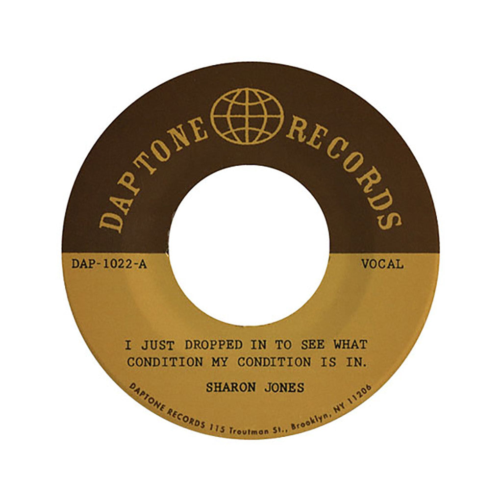 "<!--020040101011609-->Sharon Jones & The Dap-Kings - 'I Just Dropped In To See What Condition My Condition Is In' [(Black) 7"" Vinyl Single]"