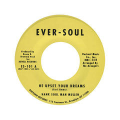 "Hank ""Soul Man"" Mullen - 'He Upset Your Dreams/ Listen' [(Black) 7"" Vinyl Single]"