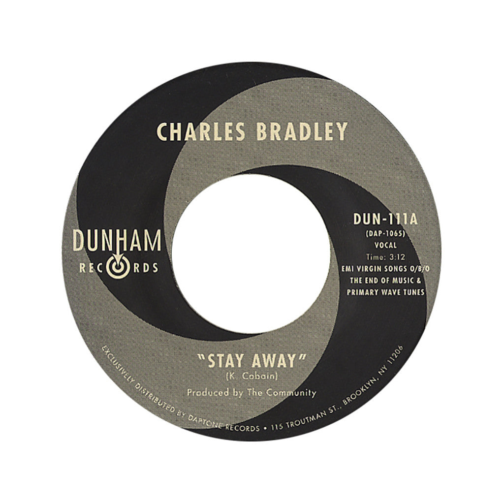 "<!--020120417044299-->Charles Bradley b/w Menahan Street Band - 'Stay Away b/w Run It Back' [(Black) 7"" Vinyl Single]"