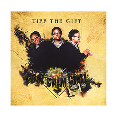 Tiff The Gift - 'Cool, Calm, Chill' [CD]