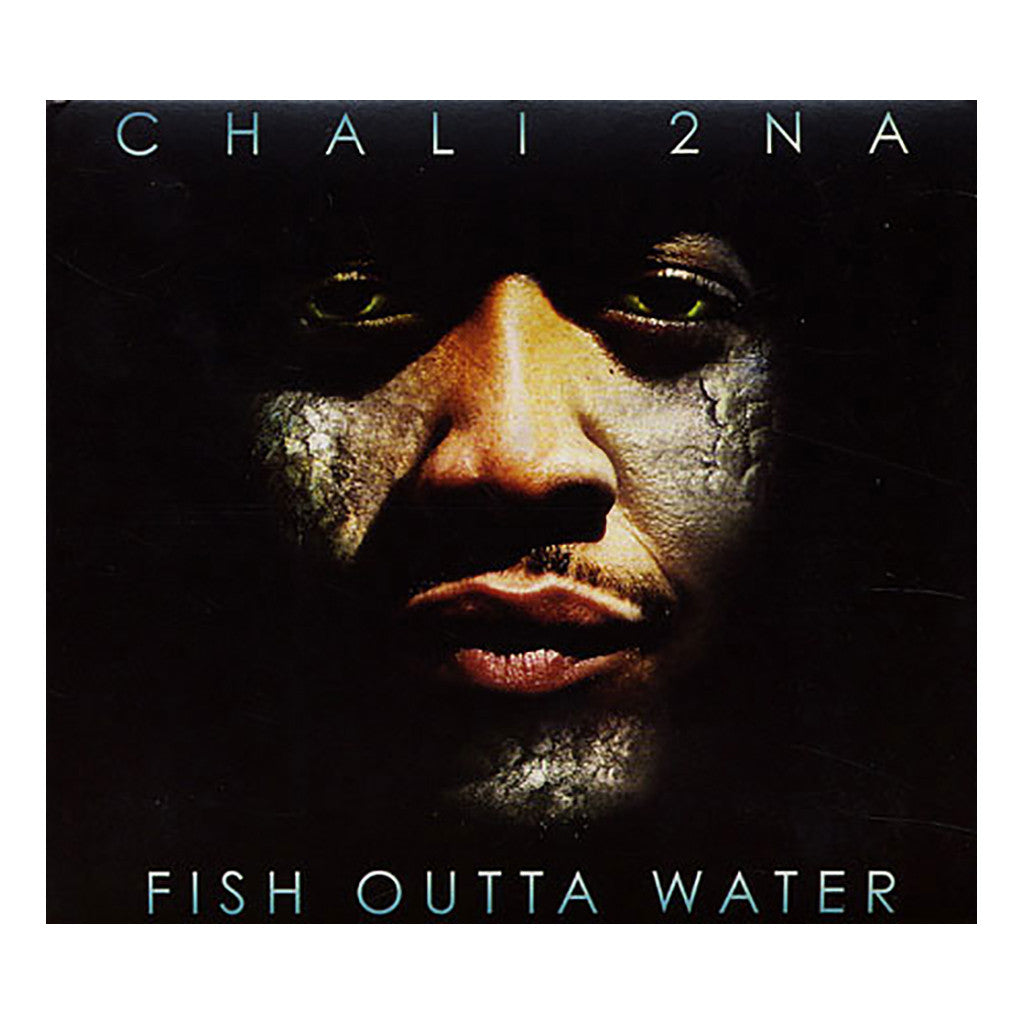 Chali 2na - 'Fish Outta Water' [CD]