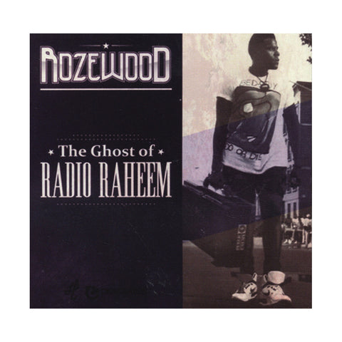 Rozewood - 'The Ghost Of Radio Raheem' [CD]
