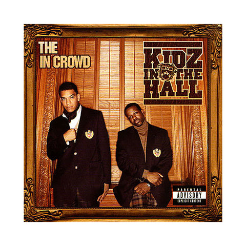 "[""Kidz In The Hall - 'The In Crowd' [CD]""]"