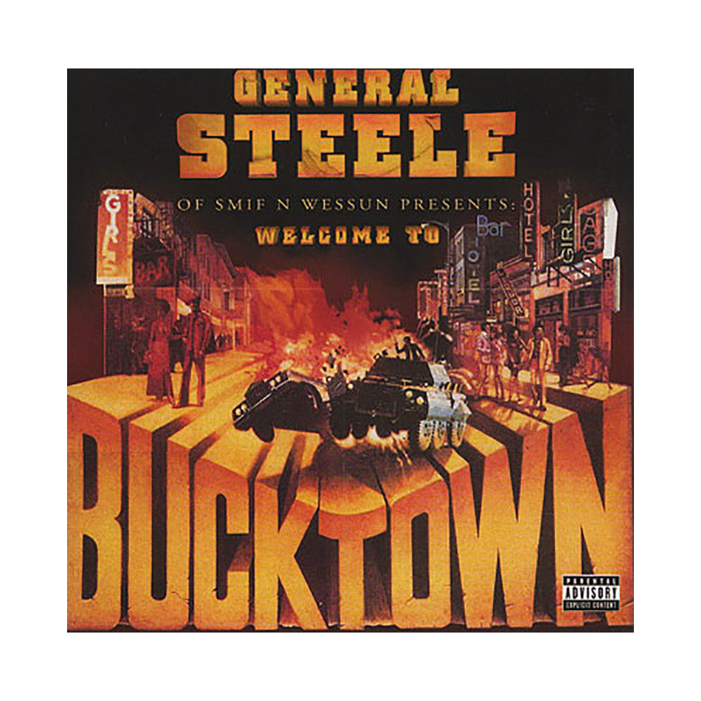 <!--120090505016422-->General Steele - 'Welcome To Bucktown' [CD]