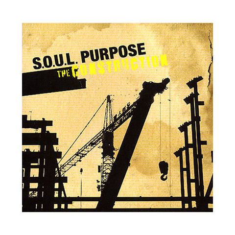 S.O.U.L. Purpose - 'The Construction' [CD]